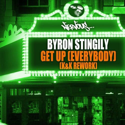 Get Up (Everybody) - K & K Rework by Byron Stingily