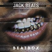 Beatbox von Jack Beats