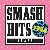 Smash Hits 1984 by Various Artists