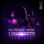 Lightspeed Remixes EP von Kill The Noise