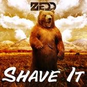 Shave It van Zedd