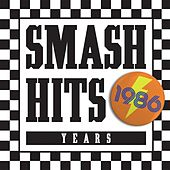 Smash Hits 1986 by Various Artists