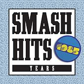 Smash Hits 1985 von Various Artists