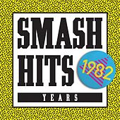 Smash Hits 1982 by Various Artists