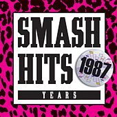 Smash Hits 1987 by Various Artists