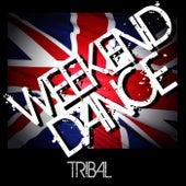 Weekend Dance - Tribal de Various Artists