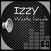 Waste Invade by Izzy