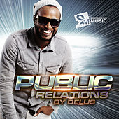 Public Relations - EP by Delus