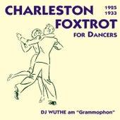 Crazy Rhythm - Charleston & Foxtrott for Dancers (DJ Wuthe am
