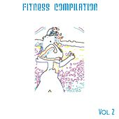 Fitness Compilation, Vol. 2 (65 Songs for Aerobic Dance, Exercise, Fitness, Workout, Running, Walking, Weight Lifting and Gym) von Various Artists