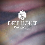 Deep House Warm Up - Vol.2 by Various Artists