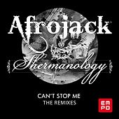 Can't Stop Me (The Remixes) de Afrojack