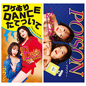 Wakeari Dance Tatetsuite / Poison by Bed In