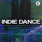 Indie Dance - Finest Collection, Vol. 2 by Various Artists