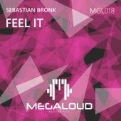 Feel It by Sebastian Bronk