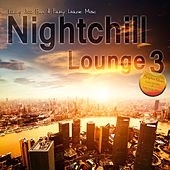 Nightchill Lounge 3 (Luxury Jazz Bar & Funky Lounge Music) by Various Artists