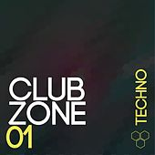 Club Zone - Techno, Vol. 1 von Various Artists