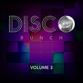 Disco Bunch, Vol. 3 de Various Artists