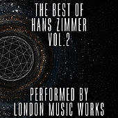 The Best of Hans Zimmer, Vol. 2 by London Music Works