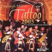 Edinburgh Military Tattoo 2003 by Various Artists