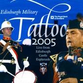 Edinburgh Military Tattoo 2005 by Various Artists