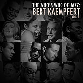 A Who's Who of Jazz: Bert Kaempfert, Vol. 2 de Bert Kaempfert