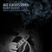 Jazz Classics Series: Dearly Beloved by Stanley Turrentine