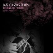Jazz Classics Series: Around the World by Quincy Jones