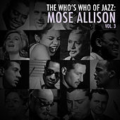 A Who's Who of Jazz: Mose Allison, Vol. 3 de Mose Allison