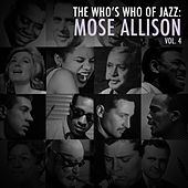 A Who's Who of Jazz: Mose Allison, Vol. 4 de Mose Allison