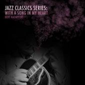 Jazz Classics Series: With a Song in My Heart by Bert Kaempfert