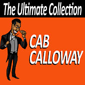 Cab Calloway - The Ultimate Collection de Cab Calloway