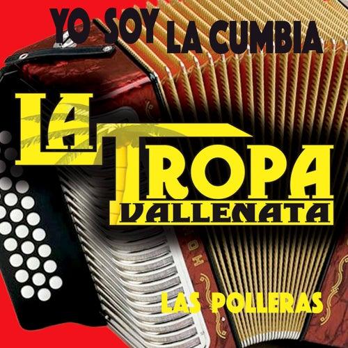 Las Polleras by La Tropa Vallenata