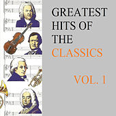 Greatest Hits Of The Classics Vol. 1 de Various Artists