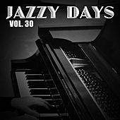 Jazzy Days, Vol. 30 de Various Artists