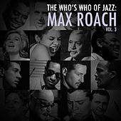A Who's Who of Jazz: Max Roach, Vol. 3 de Max Roach