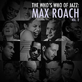 A Who's Who of Jazz: Max Roach, Vol. 2 de Max Roach