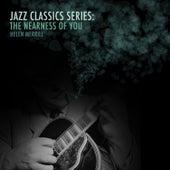 Jazz Classics Series: The Nearness of You von Helen Merrill