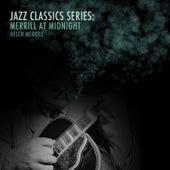 Jazz Classics Series: Merrill at Midnight von Helen Merrill