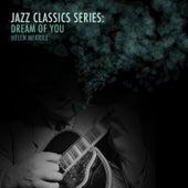 Jazz Classics Series: Dream of You von Helen Merrill