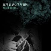 Jazz Classics Series: Helen Merrill von Helen Merrill