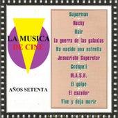 La Musica de Cine - Años Setenta von Various Artists