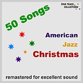 American Jazz Christmas (50 Songs, Remastered for Excellent Sound) de Various Artists
