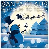 Santa Claus Is Comin' to Town de Various Artists