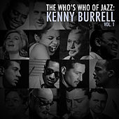 A Who's Who of Jazz: Kenny Burrell, Vol. 1 von Kenny Burrell