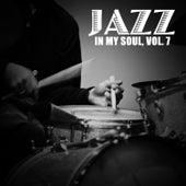 Jazz in My Soul, Vol. 7 de Various Artists