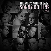 A Who's Who of Jazz: Sonny Rollins, Vol. 2 de Sonny Rollins