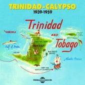 Trinidad Calypso 1939-1959 (Trinidad and Tobago) by Various Artists