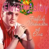 Fröhliche Weihnachten mit Elvis by Elvis Presley
