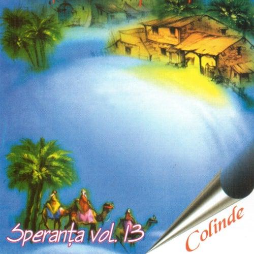 Speranta, Vol. 13 (Colinde) by Speranta